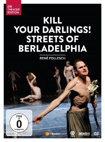Kill Your Darlings! Street of Berladelphia
