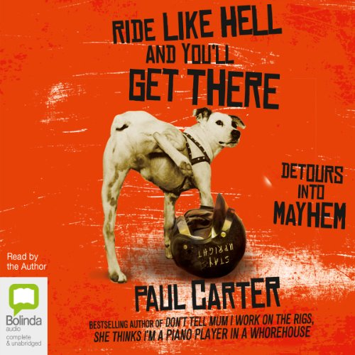 Ride Like Hell and You'll Get There audiobook cover art