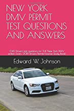 NEW YORK DMV PERMIT TEST QUESTIONS AND ANSWERS: (242 Drivers test questions for THE New York DMV written Exam: 2019 Drivers Permit/License Study Book)