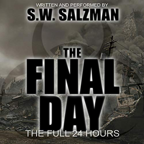 The Final Day: The Full 24 Hours audiobook cover art