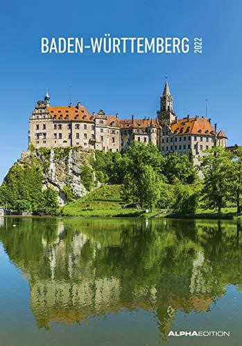 Baden-Württemberg 2022 - Bild-Kalender 23,7x34 cm - Regional-Kalender - Wandkalender - mit Platz für Notizen - Alpha Edition