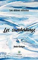 Les sanderlings: Les abîmes célestes