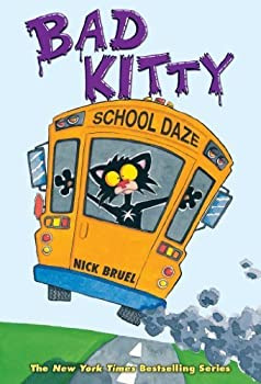 Bad Kitty School Daze by Bruel Nick  unknown Edition  [Hardcover 2013 ]