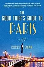 [The Good Thief's Guide to Paris (Good Thief's Guides)] [Author: Ewan, Chris] [September, 2009]