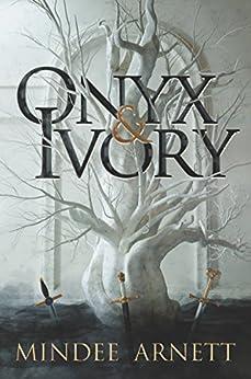 Onyx & Ivory by [Mindee Arnett]