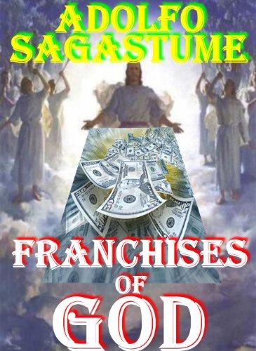Franchises of God (English Edition)