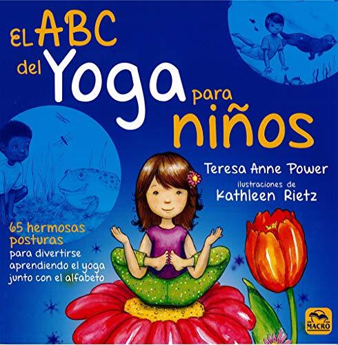 ABC del yoga para niños, El. 65 hermosas posturas para dive