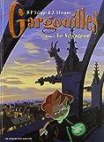 Gargouilles, Tome 1 - Le voyageur