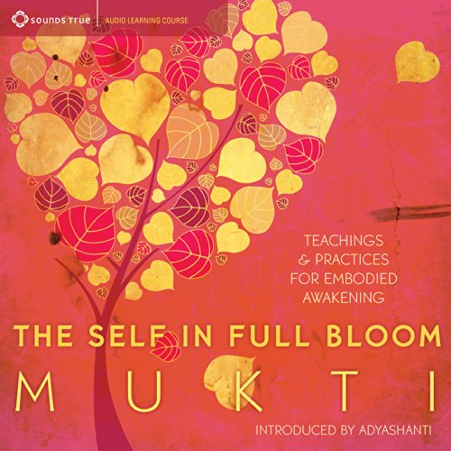 The Self in Full Bloom audiobook cover art