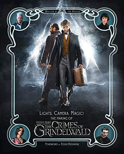 The Crimes of Grindelwald - Lights, Camera, Magic!: Fantastic Beasts 2