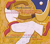 ゴーベール:管弦楽作品集 3 (グラファン/ドゥマルケット/ルクセンブルク・フィル/スーストロ)