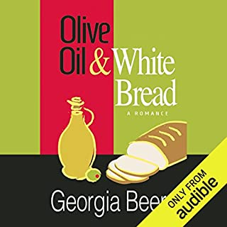 Olive Oil and White Bread                   By:                                                                                                                                 Georgia Beers                               Narrated by:                                                                                                                                 Abby Craden                      Length: 7 hrs and 1 min     226 ratings     Overall 4.4