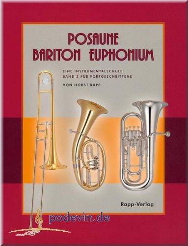 Posaune Bariton Euphonium 2 - Instrumentalschule für Fortgeschrittene - Posaune Noten | ©podevin-de [Musiknoten]