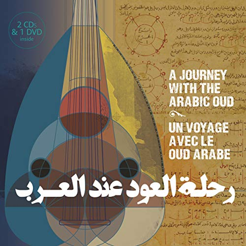 Un Voyage Avec Le Oud Arabe