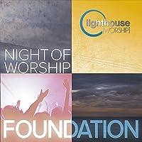 Foundation: Night of Worship