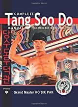 Complete Tang Soo Do Manual: From White Belt to Black Belt, Vol. 1 by Pak, Ho Sik (2011) Paperback
