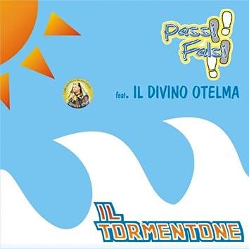 Il tormentone (feat. Il Divino Otelma)