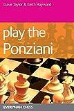 Play The Ponziani (everyman Chess)-Taylor, Dave Hayward, Keith