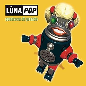 Qualcosa Di Grande (20th Anniversary Edition)