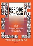 Before Stonewall (Haworth Gay & Lesbian Studies)