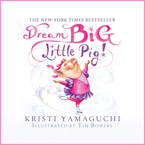 Dream Big, Little Pig! audiobook cover art
