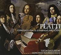 Platti: Concerti per il cembalo obligato by Paolo Grazzi