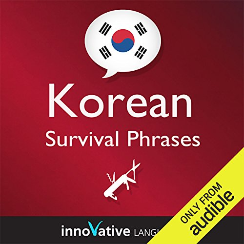 Learn Korean - Survival Phrases Korean, Volume 1: Lessons 1-30 audiobook cover art