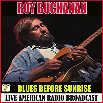 Blues Before Sunrise (Live)