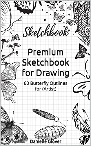 Premium Sketchbook for Drawing: 60 Butterfly Outlines for (Artist) (English Edition)