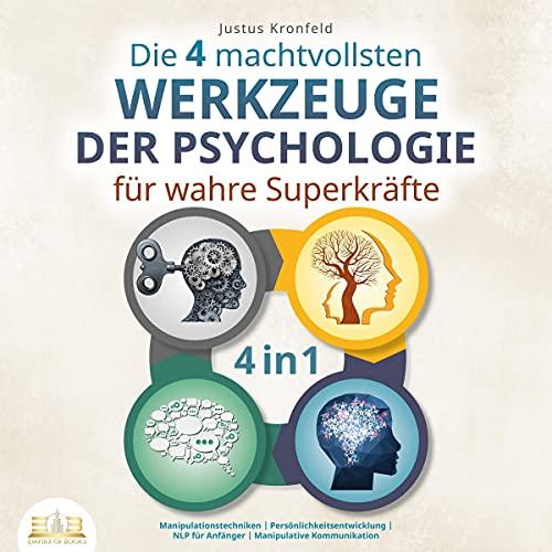 Die 4 machtvollsten Werkezeuge der Psychologie für wahre Superkräfte Titelbild