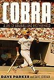 Cobra: A Life of Baseball and...