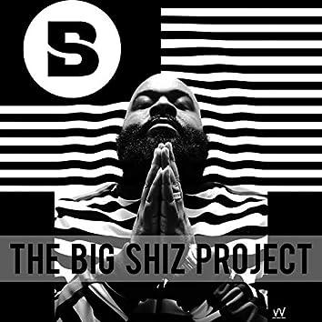 The Big Shiz Project