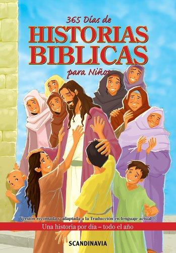 La Biblia de los Niños-365 Días de Historias Bíblicas Para Niños Biblia ilustrada Biblia juvenil Biblia-Jesús-Adán Eva-Abraham-Isaac-Jacob San José-Moisés (Spanish Edition)