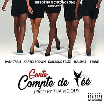 Compte de fée (feat. Dash Traiz, Kartel Brown, Diamond Frizz, Jsaispas, Etane) [Zebegang & Chronos One Present]