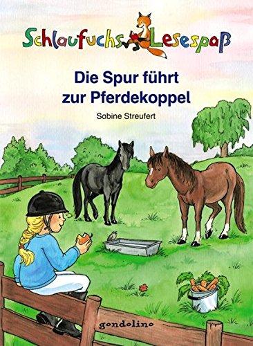 Schlaufuchs Lesespaß: Die Spur führt zur Pferdekoppel: Einfache Sätze zum Selberlesen. Mit Rätseln am Ende der Geschichten zur Überpfrüfung des Leseverständnisses. Für Kinder ab 7 Jahre für 3,95 €.