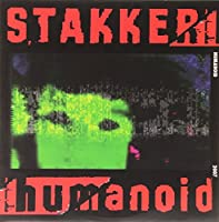 Stakker Humanoid [12 inch Analog]