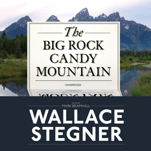 The Big Rock Candy Mountain  audiobook cover art