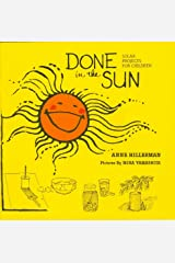 Done in the Sun: Solar Projects for Children Kindle Edition