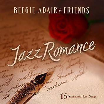 Jazz Romance: 15 Sentimental Love Songs