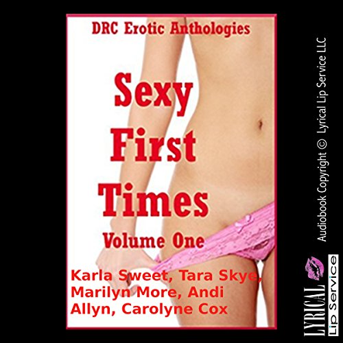 Sexy First Times, Volume One audiobook cover art