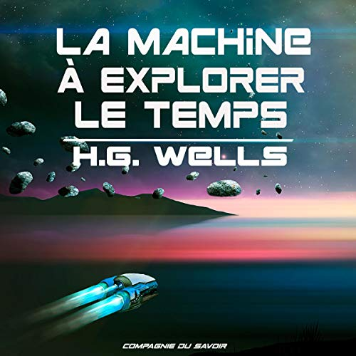Couverture de La machine à explorer le temps