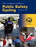Image of The Complete Guide to Public Safety Cycling