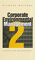 Corporate Environmental Management 2: Culture and Organizations