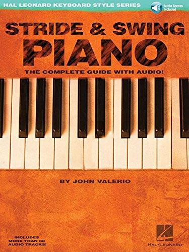 Hal Leonard Keyboard Style Series Stride & Swing Piano: Noten, Lehrmaterial, Bundle, CD für Klavier: The Complete Guide with CD!