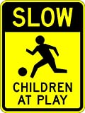 Children at Play Sign - 18 x 24 Warning sign. A Real Sign. 10 Year 3M Warranty