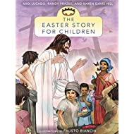 The Easter Story for Children (The Story)