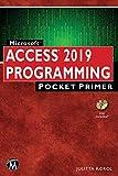 Access 2019 PROGRAMMING: Pocket Primer (Computer Science, Pocket Primer)