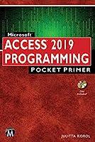 Microsoft Access 2019 Programming Pocket Primer (Computer Science, Pocket Primer)