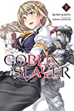 Goblin Slayer, Vol. 9 (light novel) (Goblin Slayer (Light Novel))