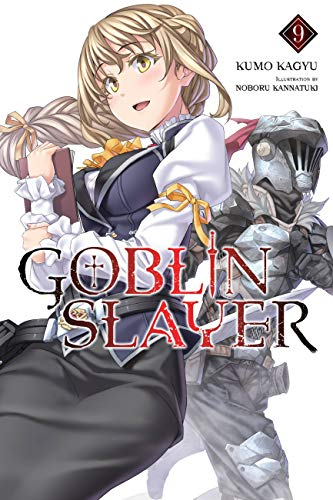 Goblin Slayer, Vol. 9 (light novel) (Goblin Slayer (Light Novel)) (English Edition)